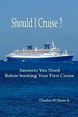 Should I Cruise? Kindle Edition