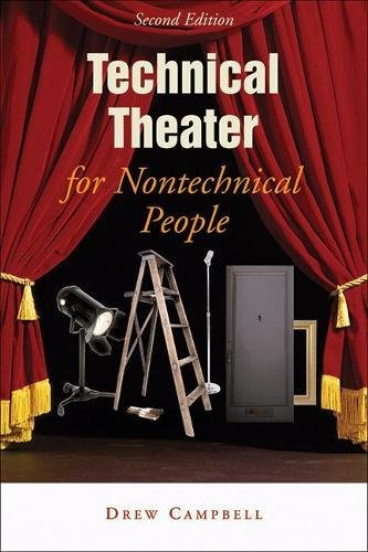 [Technical Theater for Nontechnical People, 2nd Edition] (Theatre Costume Design Schools)