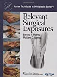 img - for Master Techniques in Orthopaedic Surgery: Relevant Surgical Exposures (2007-12-17) book / textbook / text book