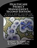 img - for Healthcare Project Management, Second Edition book / textbook / text book