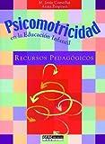 Psicomotricidad en la educación infantil: Recursos pedagógicos