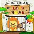 Die Leeu en die Hond (Afrikaans Edition)