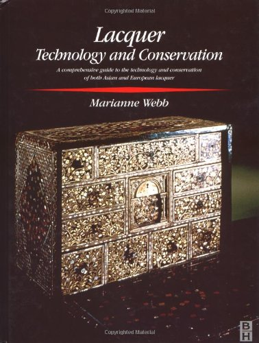 Lacquer: Technology and Conservation (Conservation and Museology Series)