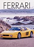 img - for Ferrari: The Ultimate Dream Machine (Cars Series) book / textbook / text book