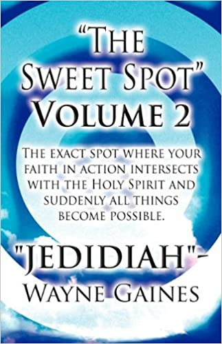 Image result for The sweet spot volume 2 jedidiah wayne gaines