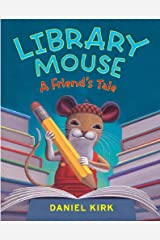 Library Mouse: A Friend's Tale Kindle Edition