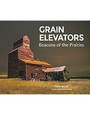 Grain Elevators: Beacons on the Prairies