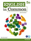 English in Common 5B Split: Student Book with ActiveBook and Workbook, Maria Victoria Saumell, Sarah Louisa Birchley, 0132629003