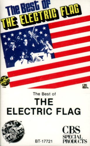The Best Of The Electric Flag (The Best Of Buddy Miles)