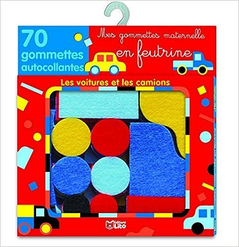 Livres gratuits Mes gommettes maternelle en feutrine - Les voitures et les camions - de 3 à 5 ans pdf