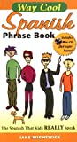 Way Cool Spanish Phrasebook w/ Audio CD
