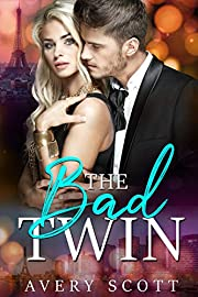 The Bad Twin: A Mistaken Identity Billionaire Romance