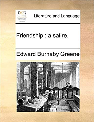 Amazon Com Friendship A Satire 9781170544228 Edward Burnaby
