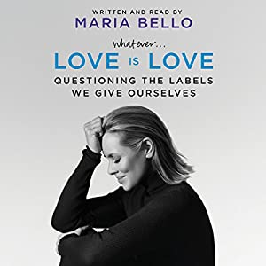 Whatever...Love Is Love Audiobook