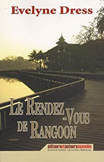 Les rendez-vous de Rangoon, Dress, Evelyne