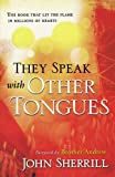 They Speak with Other Tongues, John L. Sherrill, 0800793595