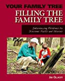 Filling the Family Tree, Jim Ollhoff, 161613464X