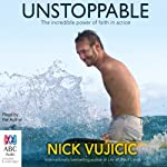 Unstoppable | Nick Vujicic