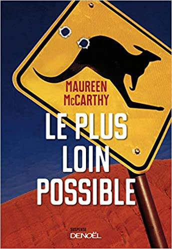 Le plus loin possible (2017) - Maureen Maccarthy
