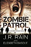 Zombie Patrol, J. R. Rain and Elizabeth Basque, 1482083094