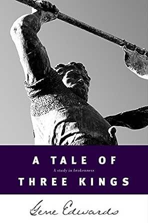 A Tale of Three Kings (English Edition) eBook: Edwards, Gene ...