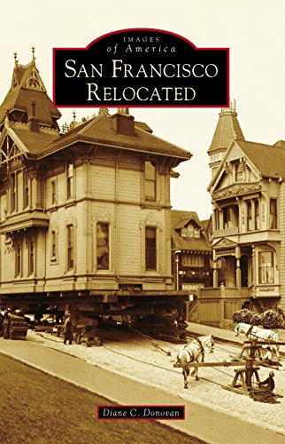 San Francisco Relocated (Images of America) (English Edition)