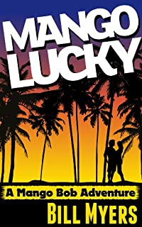 Mango Lucky by Bill H Myers ebook deal
