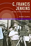 C. Francis Jenkins, Pioneer of Film and Television, Godfrey, Donald G., 0252038282