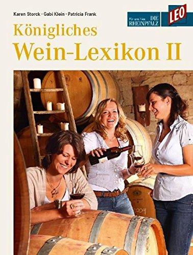 Königliches Weinlexikon, Teil 2