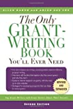 img - for The Only Grant-Writing Book You'll Ever Need: Top Grant Writers and Grant Givers Share Their Secrets book / textbook / text book