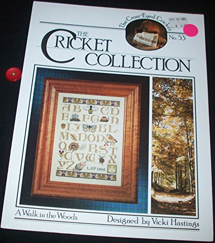 - The Cricket Collection No. 53 - A Walk in the Woods (Counted Cross Stitch)