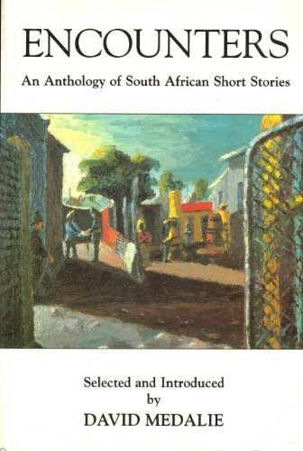 Encounters: An Anthology of South African Short Stories