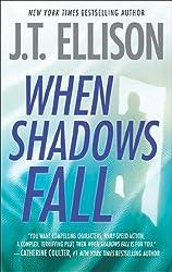 When Shadows Fall (A Samantha Owens Novel - Book 3) (Dr. Samantha Owens Series)