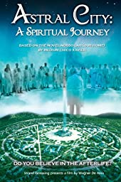 Astral City: A Spiritual Journey (English Subtitled)