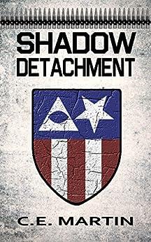 Shadow Detachment by [Martin, C.E.]