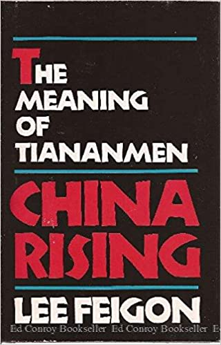 Amazon com: China Rising: The Meaning of Tiananmen