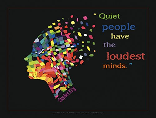 Quiet People Have the Loudest Minds Educational Motivational Poster Featuring a Quote By Author Stephen King