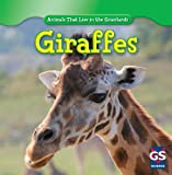img - for Giraffes (Animals That Live in the Grasslands) book / textbook / text book
