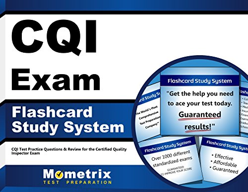 CQI Exam Flashcard Study System: CQI Test Practice Questions & Review for the Certified Quality Inspector Exam (Cards)