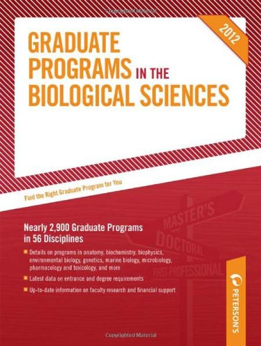 Graduate Programs in the Biological Sciences 2012 (Grad 3) (Peterson's Graduate Programs in the Biological/Biomedical Sciences)