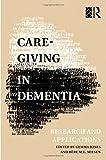 Care-Giving in Dementia, , 0415101689