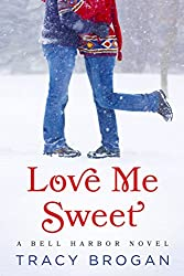 Love Me Sweet (A Bell Harbor Novel Book 3) (English Edition)