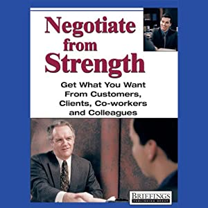 Negotiate From Strength Audiobook