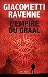 L'Empire du Graal par Giacometti