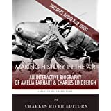 Making History in the Air: An Interactive Biography of Charles Lindbergh and Amelia Earhart