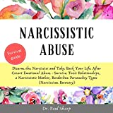 Narcissistic Abuse: Disarm the Narcissist and