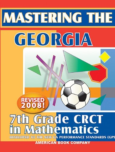 Mastering The Georgia 7th Grade CRCT In Mathematics Erica