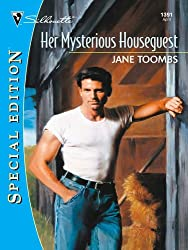Her Mysterious Houseguest