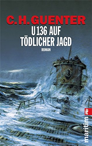U 136 auf tödlicher Jagd: Duell der Admirale