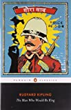 The Man Who Would Be King, Rudyard Kipling, 0141442352